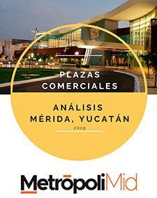 Estudio Plazas Comerciales Mérida